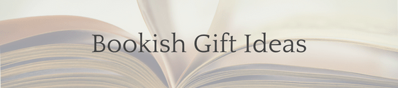 Bookish Gift Ideas