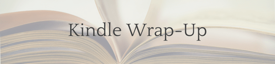 Kindle Wrap-Up