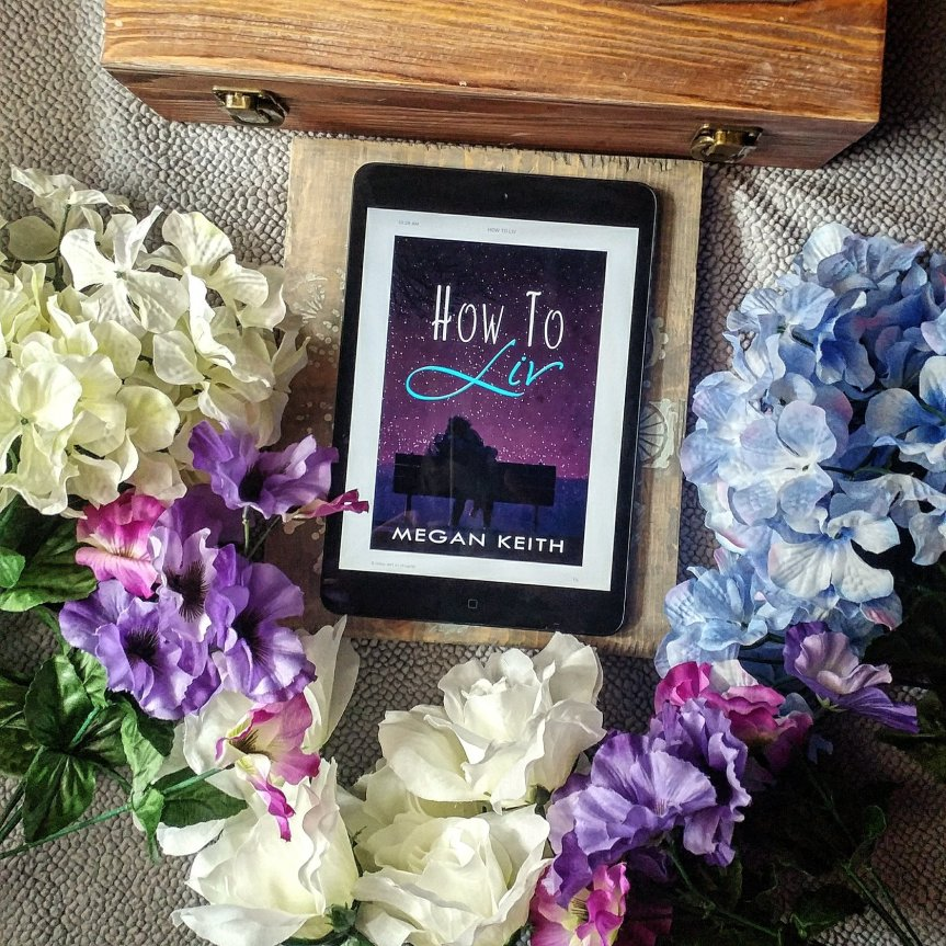 Book Review: How to Liv by Megan Keith #Review @adventurenlit @megnk1 #romance #contemporaryromance