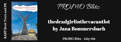 PROMO Blitz: thedeadgirlinthevacantlot by JanaBommersbach