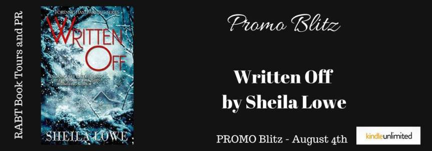 Book Blitz: Written Off by Sheila Lowe @RABTBookTours @adventurenlit @ sheila_lowe #promo #mystery#suspense