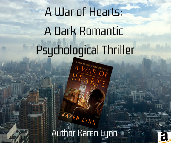 Spotlight: A War of Hearts Series by Karen Lynn (Dark Romantic Psychological Thriller)