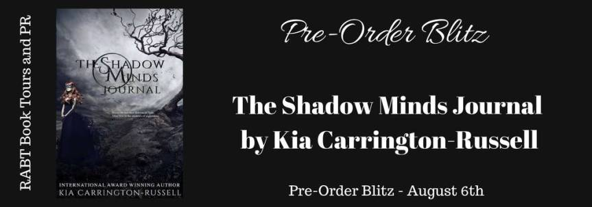 Preorder NOW! The Shadow Minds Journal by Kia Carrington-Russell @RABTBookTours @adventurenlit@kia_crystal
