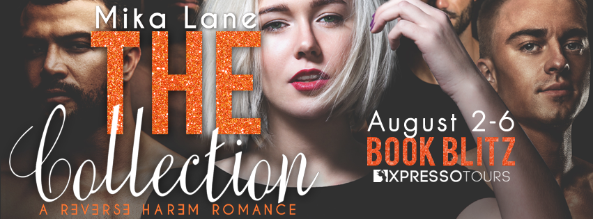 Book Blitz: The Collection by Mika Lane #xpressobooktours @adventurenlit @mikalaneauthor#thecollection