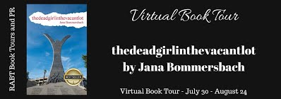 Book Tour & Review: thedeadgirlinthevacantlot by Jana Bommersbach #review @adventurenlit #mystery@RABTBookTours