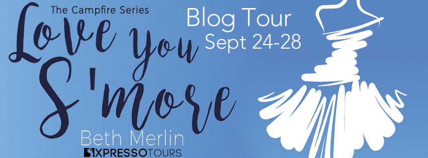 Blog Tour, Review & Giveaway: Love You S'More by Beth Merlin @adventurenlit @XpressoTours @bethmerlin80 #contemporaryfiction