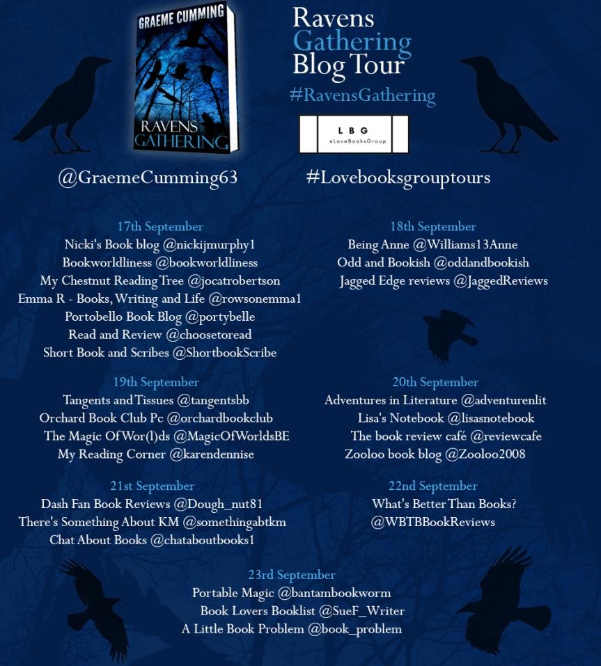 Blog Tour: Raven's Gathering by Graeme Cumming @GraemeCumming63 @adventurenlit #RavensGathering #Lovebooksgrouptours