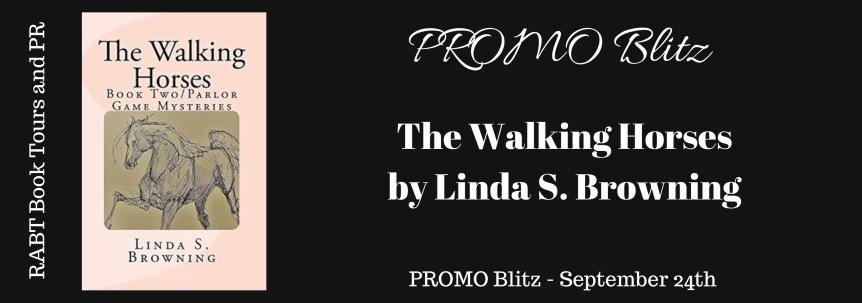 Book Blitz: The Walking Horses by Linda S. Browning @adventurenlit @RABTBookTours @LindaSBrowning #paranormal#mystery