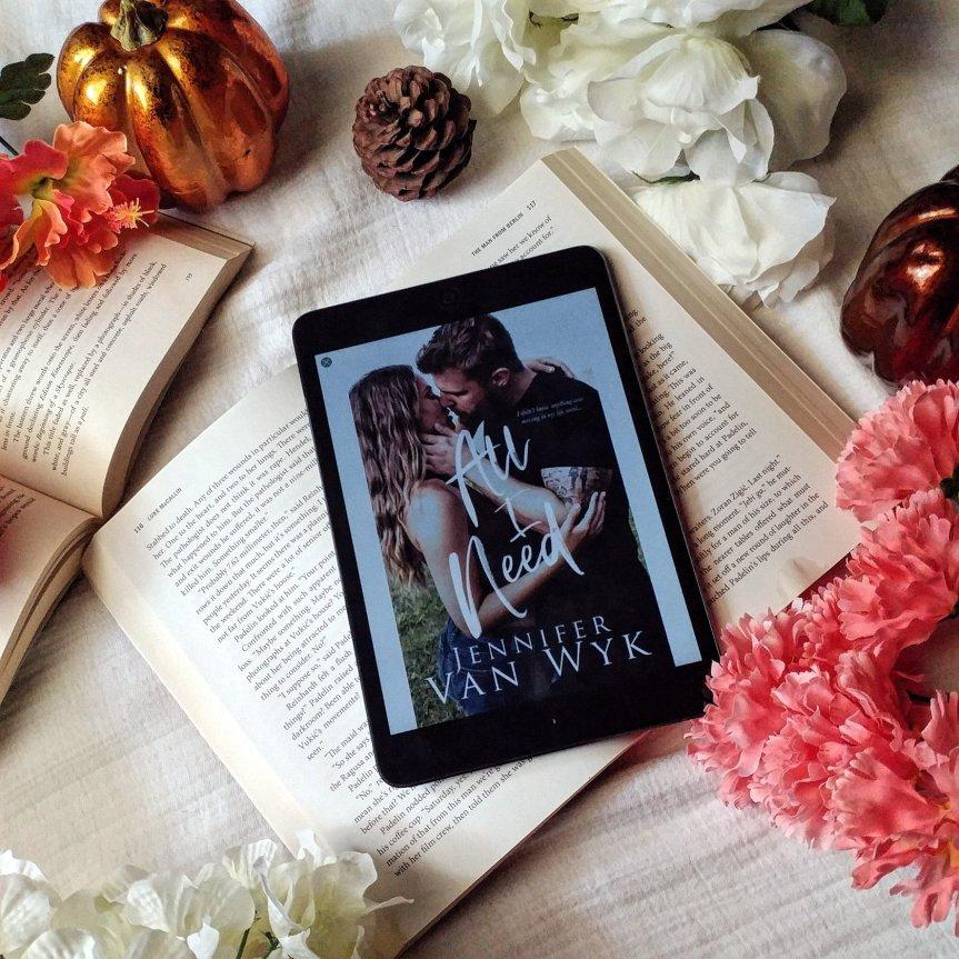 Reviewing All I Need by Jennifer Van Wyk @adventurenlit @AuthorJenVW #romance #contemporaryromance
