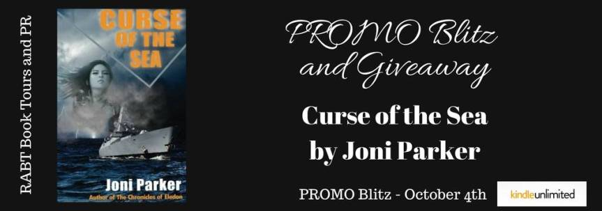 Blitz & Giveaway: Curse of the Sea by Joni Parker @adventurenlit @RABTBookTours @ParkerJoni #urbanfantasy#giveaway