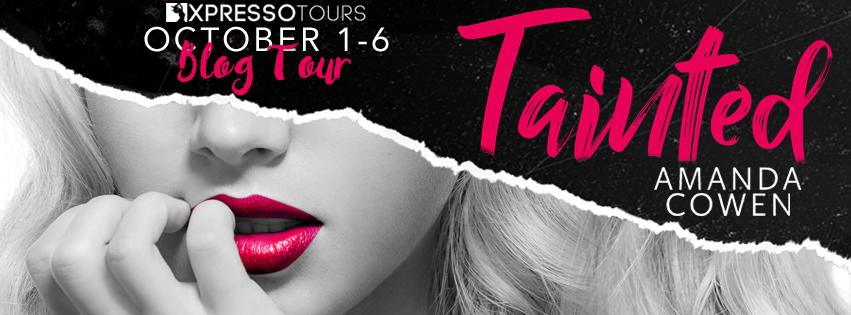 Tainted by Amanda Cowen – Blog Tour- @XpressoTours @adventurenlit #romance #newadult#contemporary