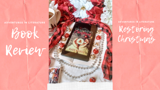 🎀☕Book Review: Restoring Christmas by Kate Kasch #amreadingromance #holidayromance #familybonds ☕🎀